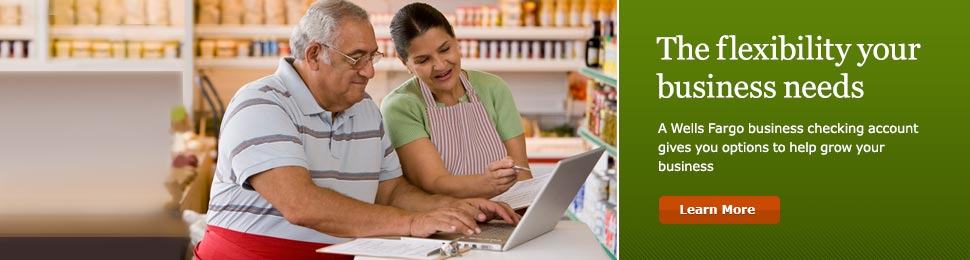 The flexibility your business needs. A Wells Fargo business checking account gives you options to help grow your business. Learn More.
