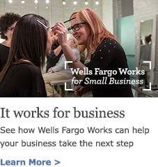 Wells Fargo Works for Small Business. See how Wells Fargo Works can help your business take the next step. Learn More.