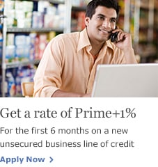 Get a rate of Prime+1%. For the first 6 months on a new unsecured business line of credit. Apply Now.