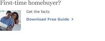 First-time homebuyer. Get the facts. Download Free Guide.