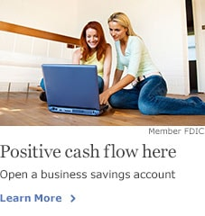 Positive cash flow here. Open a business savings account. Member FDIC. Learn More.